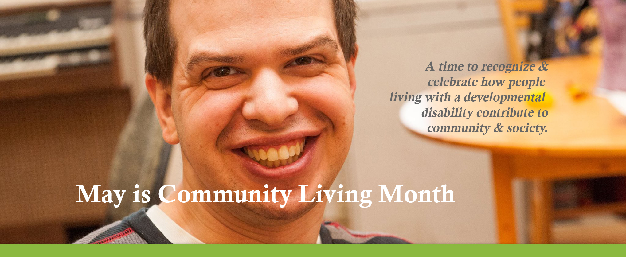 may is community living month mine